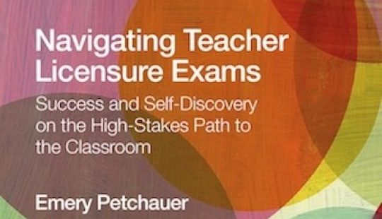 Navigating Teacher Licensure Exams